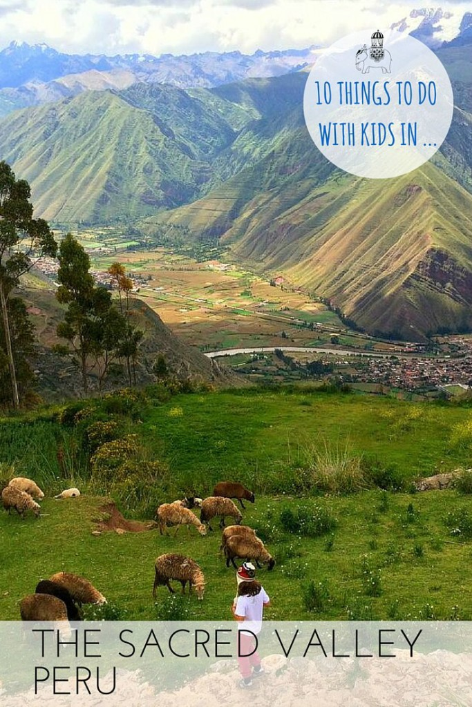 10 Things do with kids in The Sacred Valley