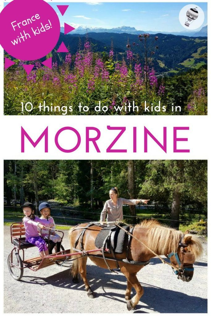 10 Things to do with kids in and around Morzine, via @globetotting