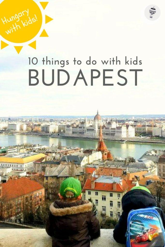 Hungary with Kids: Budapest, the Pearl of the Danube, is filled with fun activities for kids.