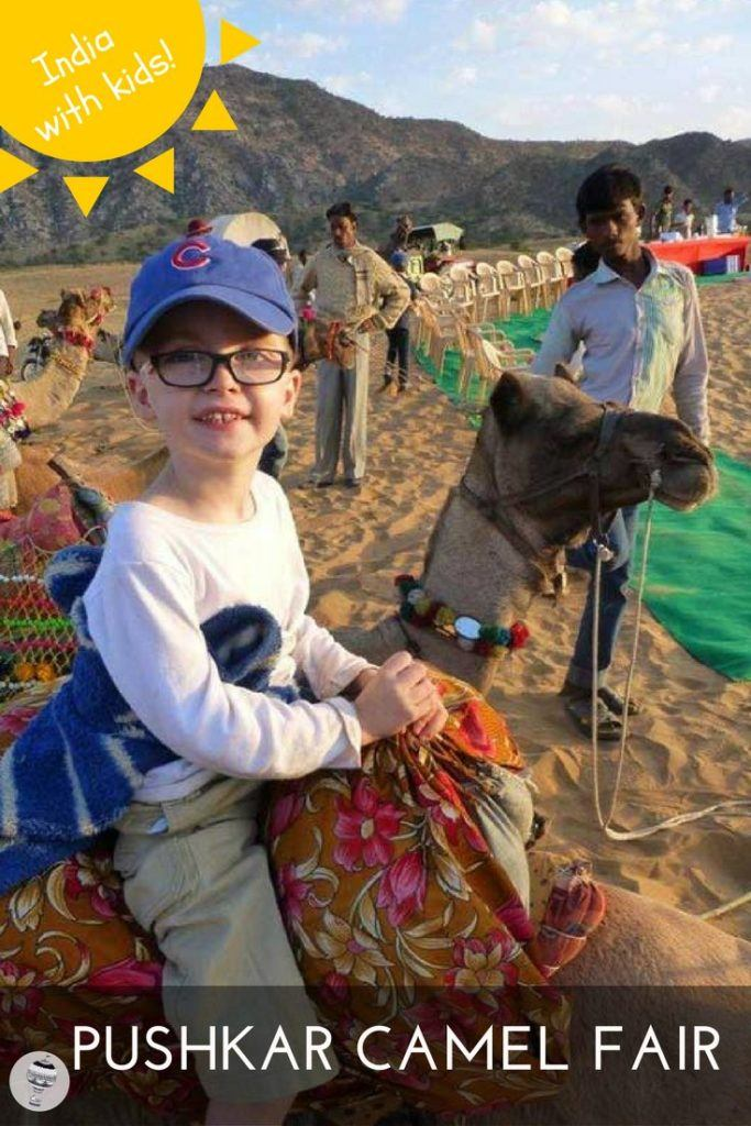 India with Kids: A Family Adventure to experience the annual Pushkar Camel Fair