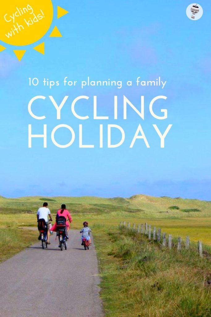 10 tips for planning the perfect family cycling holiday