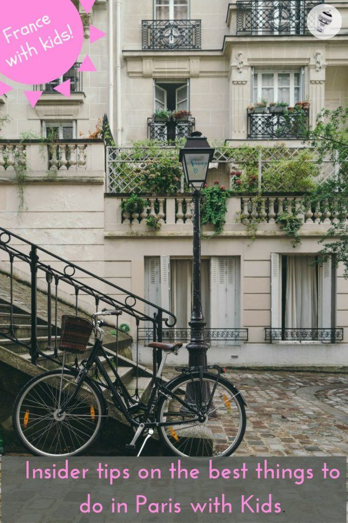 10 Things to do in Paris with Kids - Local, insider tips!