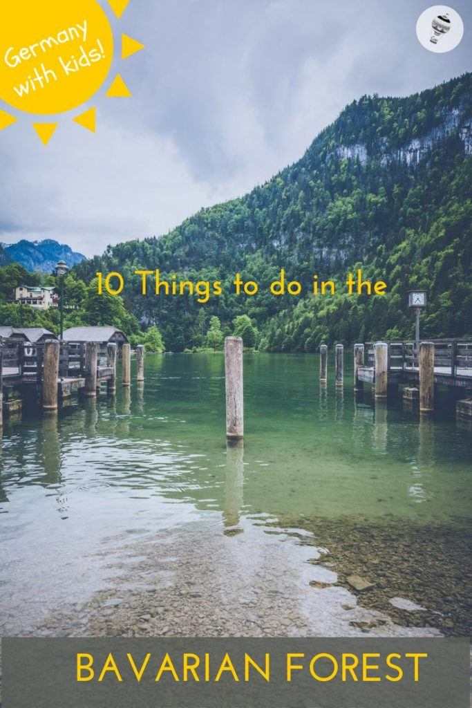Germany with Kids: 10 Things to do in the Bavarian Forest
