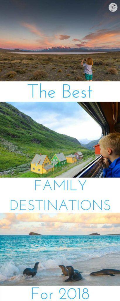 Best family destinations 2018
