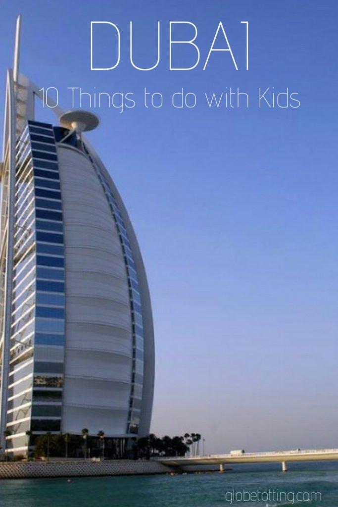 Dubai with kids; things to see and do for families. #globetotting #familytravel #travel #travelwithkids #kidslovetravel