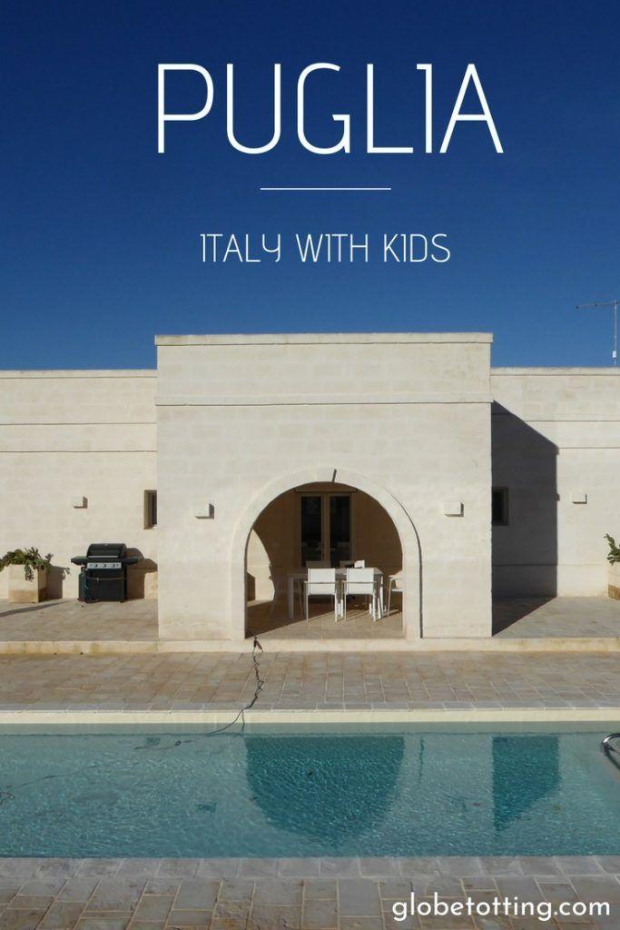Where to stay in Puglia, Italy. Family-friendly villa, accommodation. #globetotting #familytravel #travel #travelwithkids #kidslovetravel