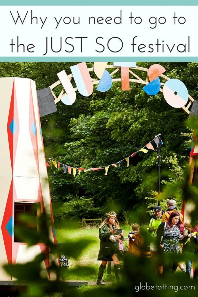 14 Reasons why you'll love to the Just So festival, Cheshire, U.K. #globetotting #familytravel #travel #travelwithkids #kidslovetravel