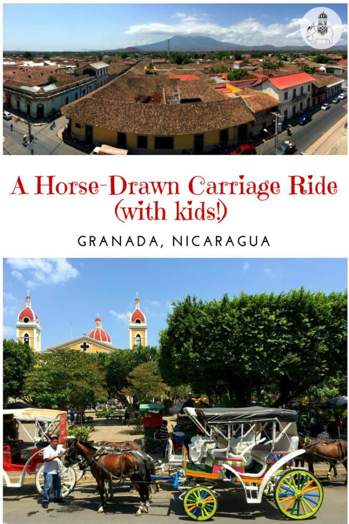 A horse drawn carriage ride Granada, Nicaragua (with kids!)