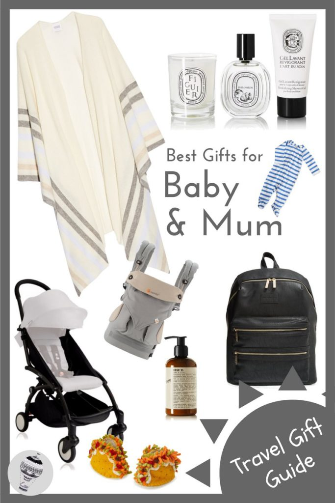 Best travel gifts for baby and mum via @globetotting
