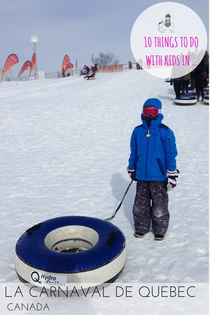 10 Things to do with Kids at the Winter Carnaval, Quebec