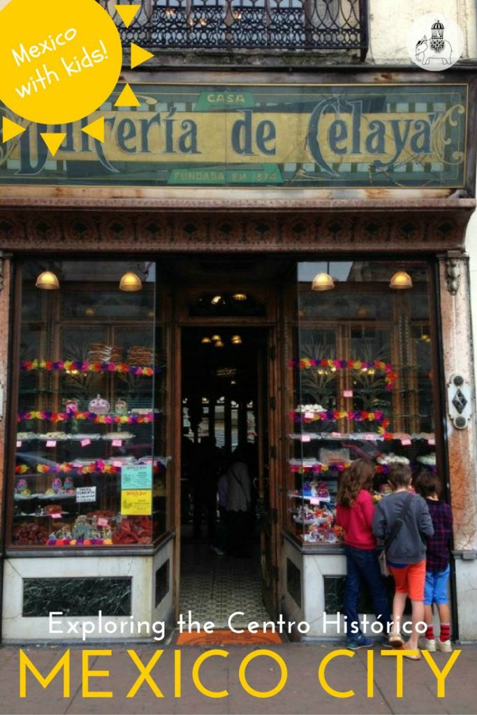 A guide to exploring Mexico City's Historic Centre with Kids.