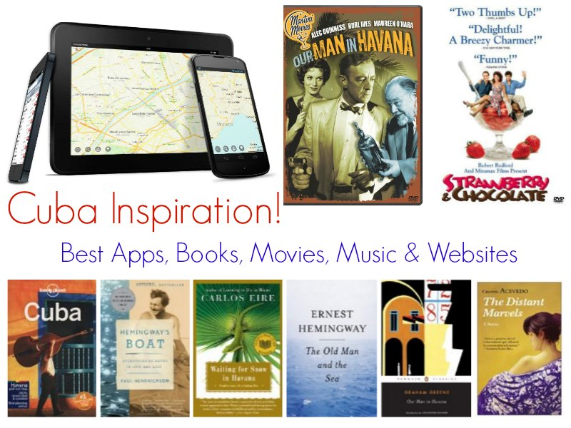 Cuba Inspiration: Best apps, books, movies, music & websites!