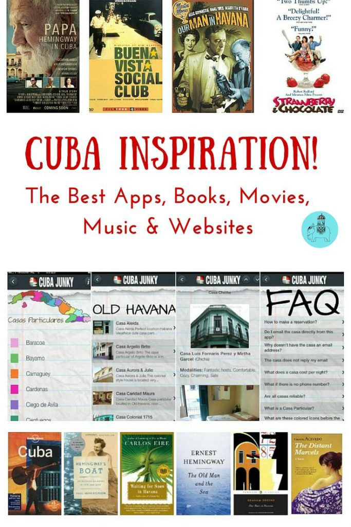 Cuba Inspiration: Best apps, books, movies, music and websites