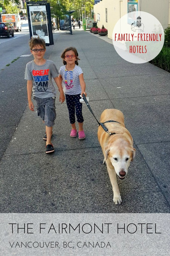 Hotel review for families: The Fairmont Hotel, Vancouver, British Columbia, Canada