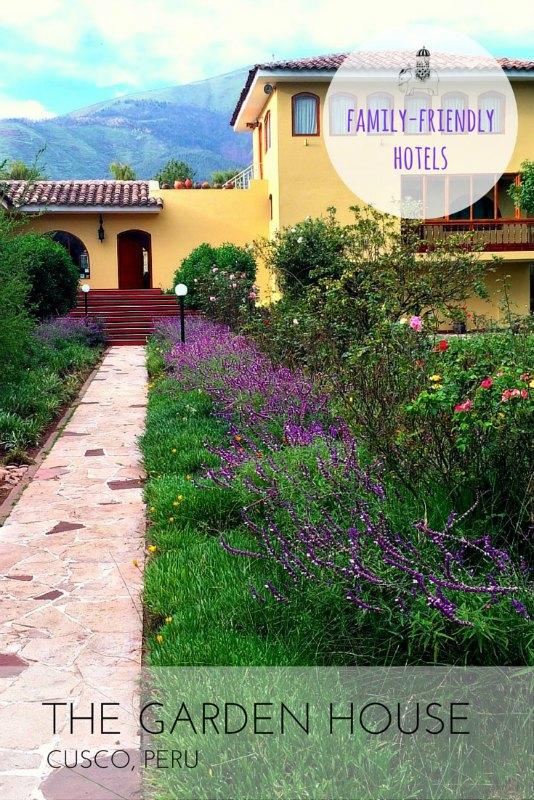 Garden House, Cucsco, Peru. Hotel review for families