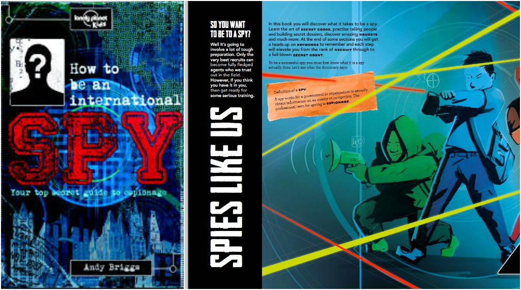 Best Books for Children How to be an International Spy by Lonely Planet Publications.