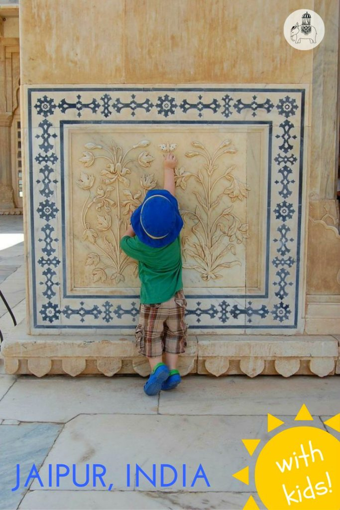 A guide to discovering the city of Jaipur with Kids. India