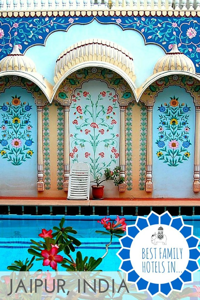The best family hotels in Jaipur, India