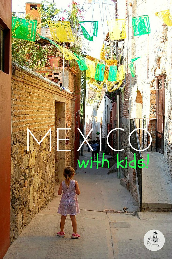 Mexico with Kids: A guide to Mexico for families. Everything you need to know!
