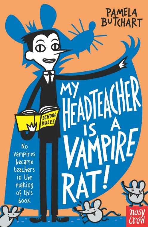 Best Books for Children My Headteacher is a Vampire Rat by Pamela Butchart.
