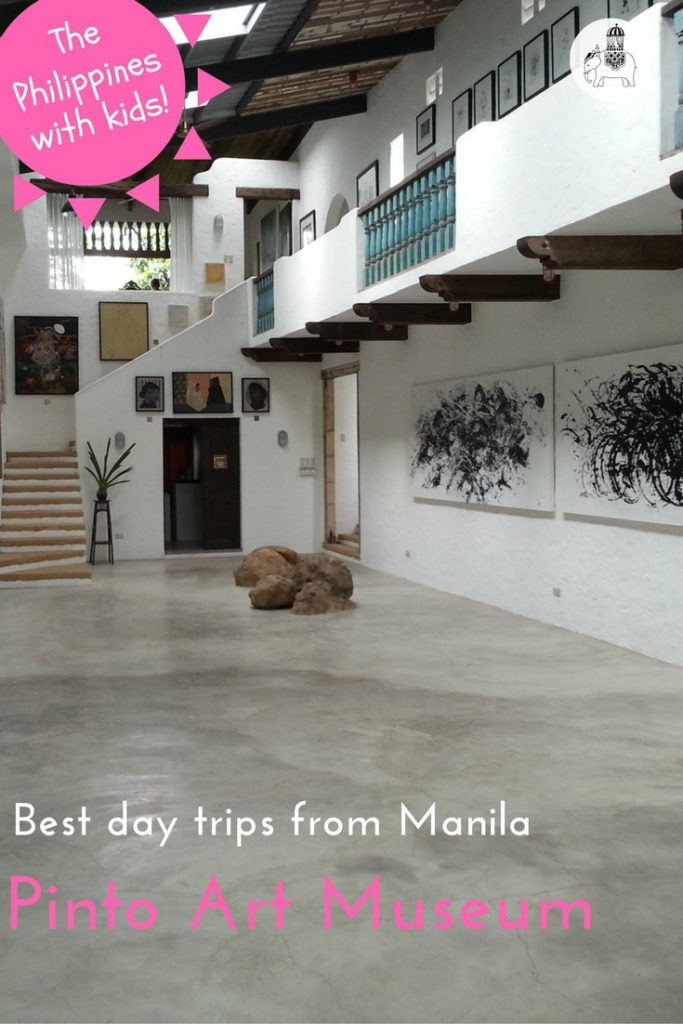 The Best Family Day Trips from Manila: Visiting the Pinto Art Museum