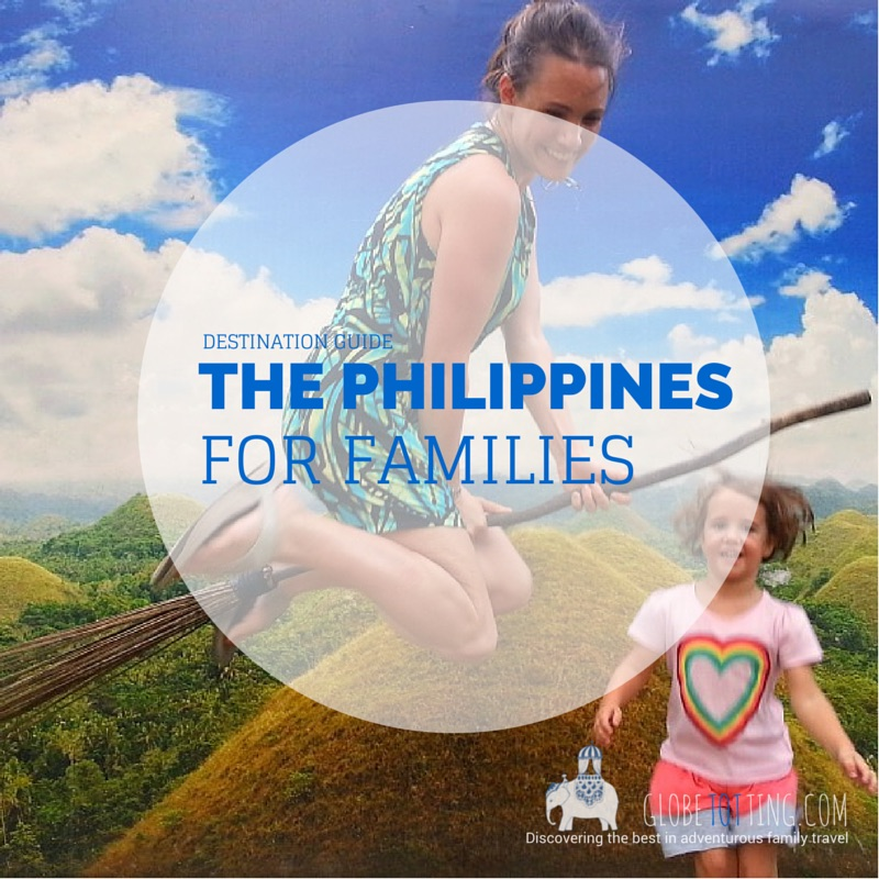 Philippines with Kids: A guide to the Philippines for families