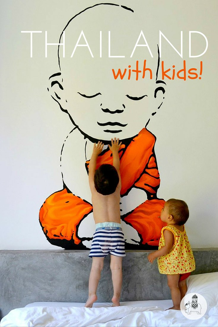 Thailand With Kids: A guide to Thailand for families. Everything you need to know!